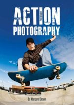 Action Photography by Margaret Brown (2015)