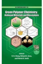 Green Polymer Chemistry: Biobased Materials and Biocatalysis