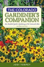 The Colorado Gardener's Companion, 2nd Edition