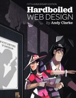 Hardboiled Web Design, Fifth Anniversary Edition