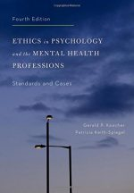 Ethics in Psychology and the Mental Health Professions: Standards and Cases, 4th Edition