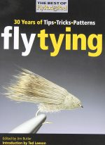 Fly Tying: 30 Years of Tips, Tricks, and Patterns
