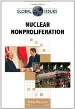 Nuclear Nonproliferation (Global Issues (Facts on File))