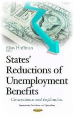 States' Reductions of Unemployment Benefits : Circumstances and Implications