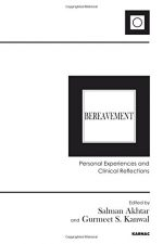 Bereavement: Personal Experiences and Clinical Reflections