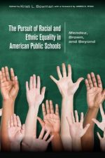 The Pursuit of Racial and Ethnic Equality in American Public Schools