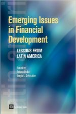 Emerging Issues in Financial Development: Lessons from Latin America