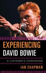 Experiencing David Bowie : A Listener's Companion