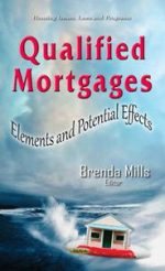 Qualified Mortgages : Elements and Potential Effects