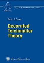 Decorated Teichmuller Theory