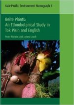 Reite Plants: An Ethnobotanical Study in Tok Pisin and English