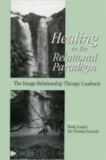 Healing in the Relational Paradigm