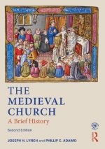 The Medieval Church: A Brief History, 2 edition
