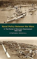 Naval Policy Between the Wars: Volume II