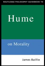 Routledge Philosophy GuideBook to Hume on Morality