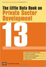 The Little Data Book on Private Sector Development 2013
