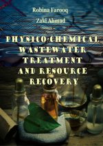 Physico-Chemical Wastewater Treatment and Resource Recovery