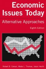Economic Issues Today: Alternative Approaches, Eighth Edition