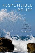 Responsible Belief: A Theory in Ethics and Epistemology