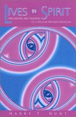 Lives in Spirit: Precursors and Dilemmas of a Secular Western Mysticism