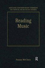 Reading Music: Selected Essays