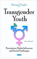 Transgender Youth: Perceptions, Media Influences and Social Challenges
