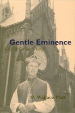 Gentle Eminence: A Life of Cardinal Flahiff
