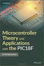 Microcontroller Theory and Applications with the PIC18F, 2nd Edition