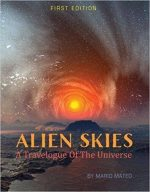 Alien Skies: A Travelogue of the Universe