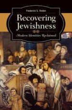Recovering Jewishness : Modern Identities Reclaimed