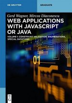 Web Applications with JavaScript or Java, Volume 1