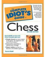 The Complete Idiot's Guide to Chess (2nd edition)