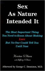 Sex as Nature Intended It (2nd Edition)