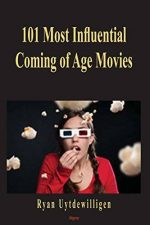 The 101 Most Influential Coming-of-age Movies