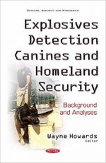 Explosives Detection Canines and Homeland Security