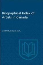 Biographical Index of Artists in Canada