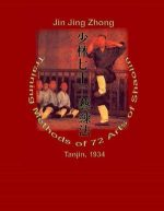 Training Methods of 72 Arts of Shaolin
