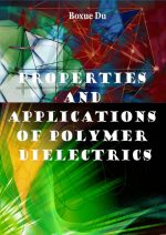Properties and Applications of Polymer Dielectrics
