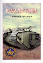 Great War Tanks in Canadian Service