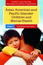 Asian American and Pacific Islander Children and Mental Health (2 volumes)