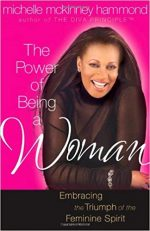 The Power of Being a Woman (Hammond, Michelle Mckinney)