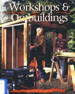 Workshops and Outbuildings (A Jacobs Family Guide)