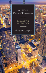 A Jewish Public Theology : God and the Global City