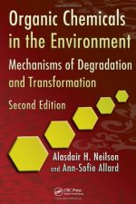 Organic Chemicals in the Environment , Second Edition