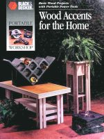 Wood Accents for the Home: (Black & Decker)