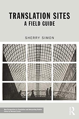 Translation Sites: A Field Guide