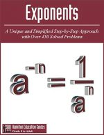 Exponents: Hamilton Education Guides Manual 9 – Over 450 Solved Problems