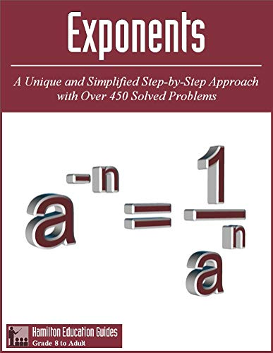 Exponents: Hamilton Education Guides Manual 9 - Over 450 Solved Problems