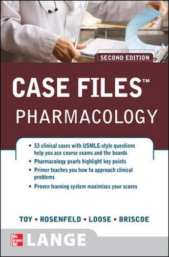 Case Files: Pharmacology (Lange Case Files), 2nd edition