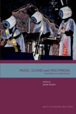 Music, Sound and Multimedia: From the Live to the Virtual